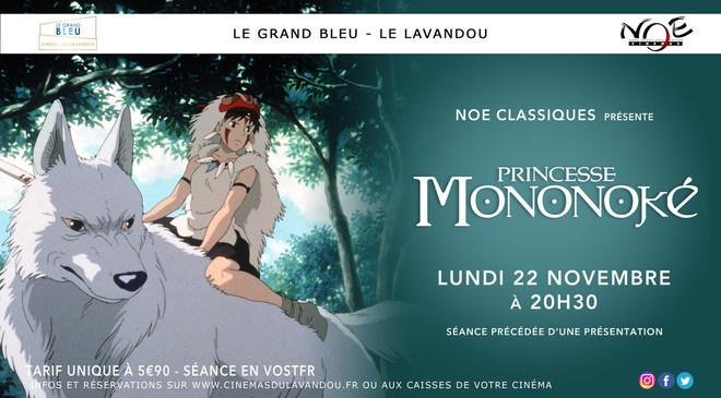 NOE CLASSIQUE : Princesse Mononoké